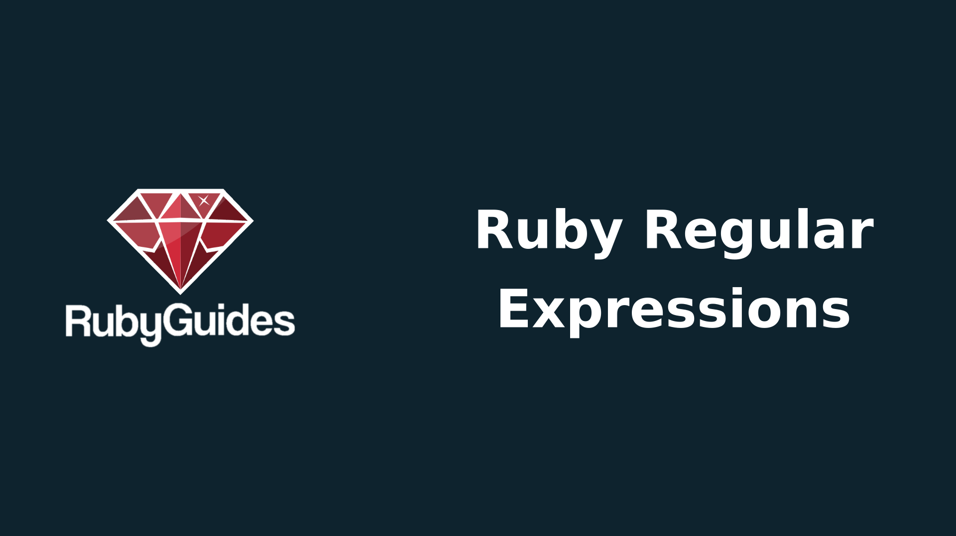 Ruby Regular Expressions Complete Tutorial