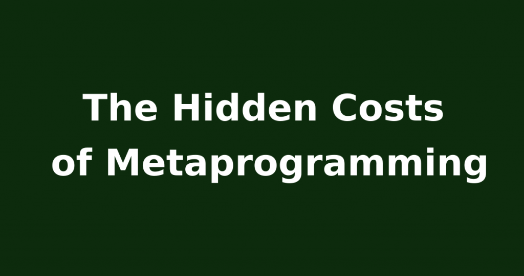 ruby metaprogramming costs