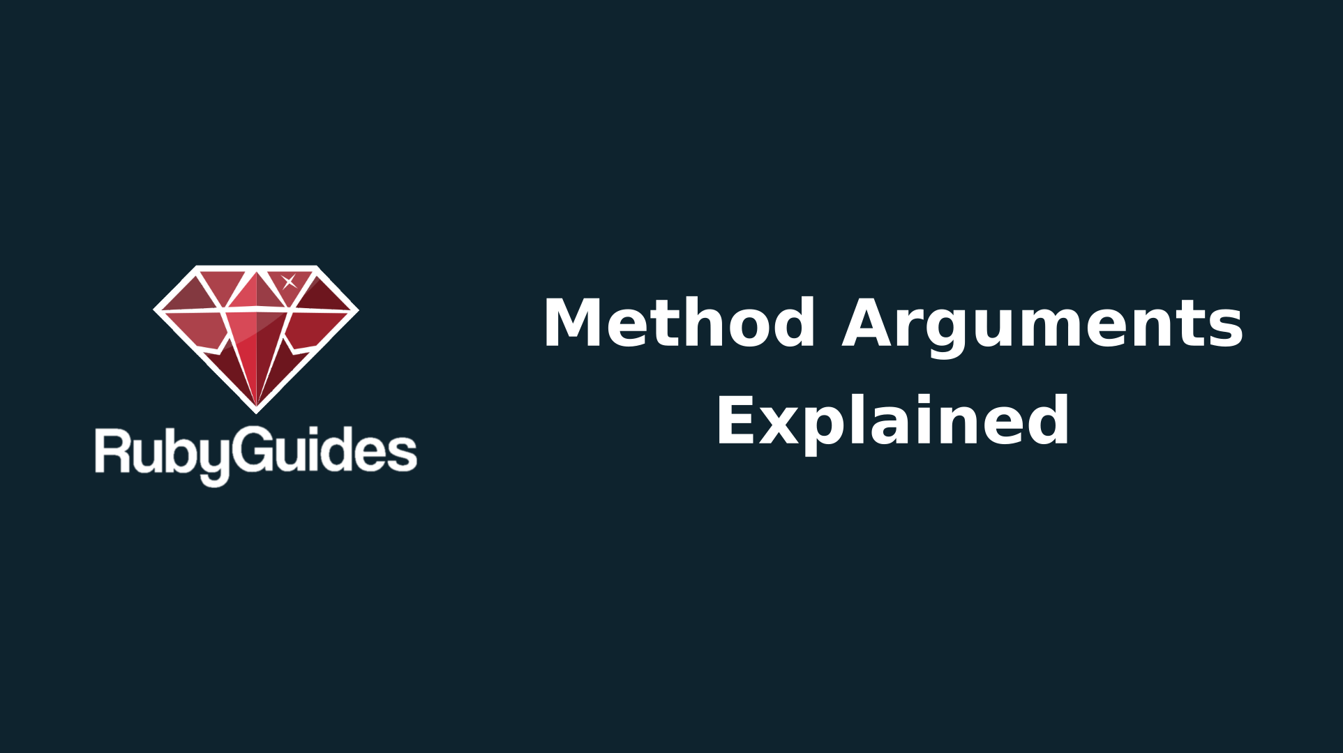 Ruby's Powerful Method Arguments & How To Use Them Correctly