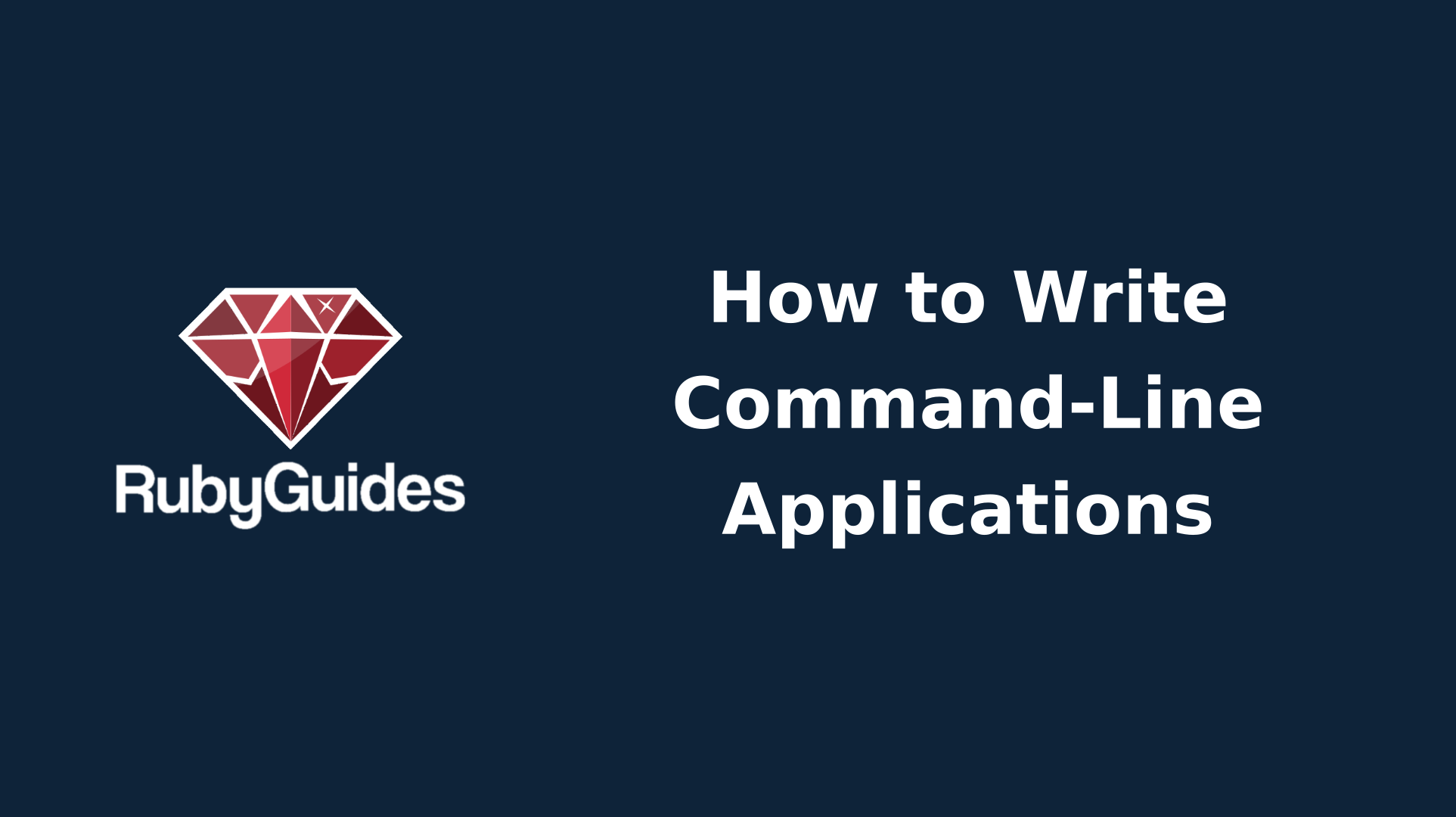 How to Build Command-Line Applications (CLI) with Ruby