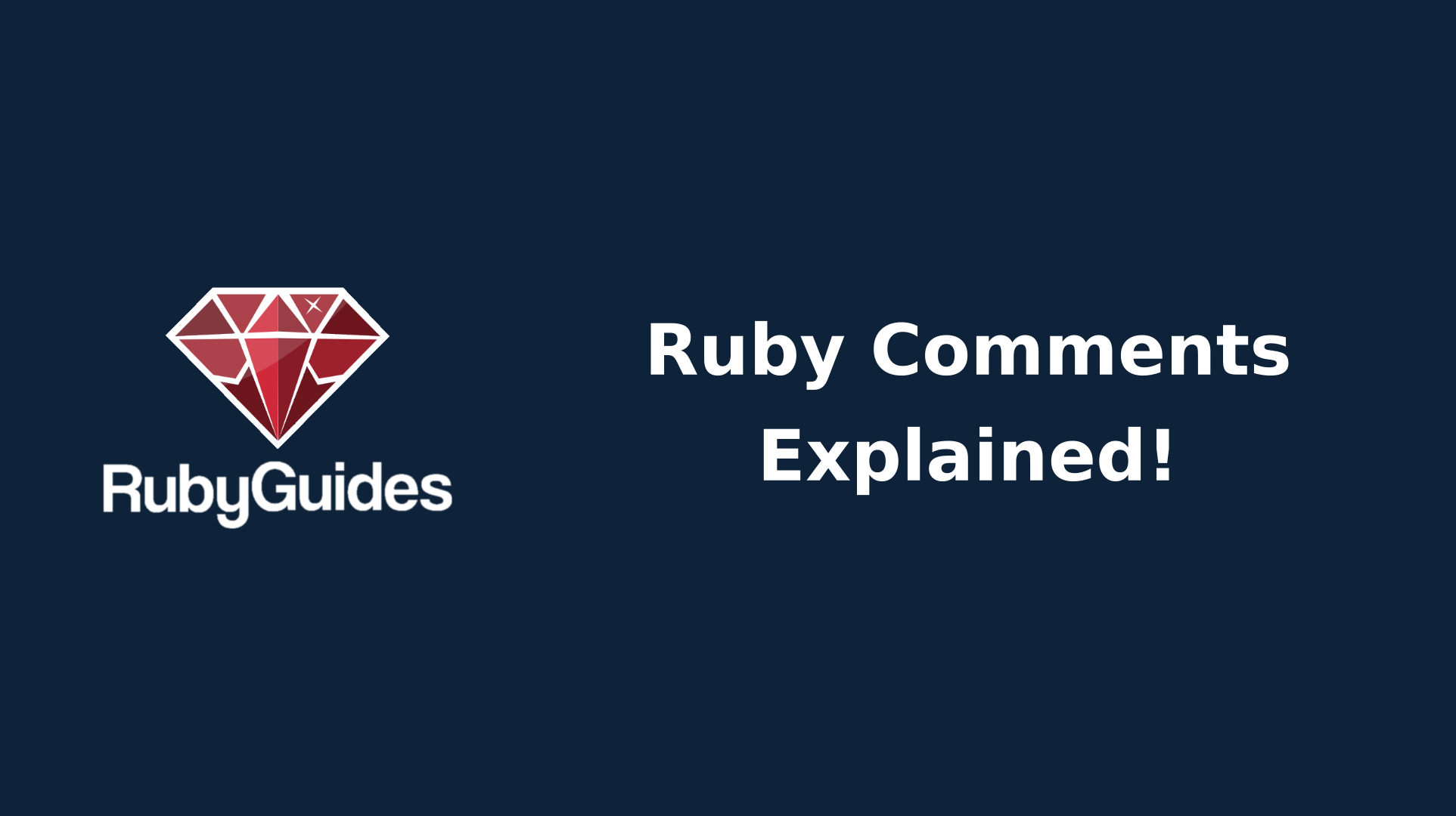 5 Types Of Ruby Comments & How to Use Them Correctly - RubyGuides