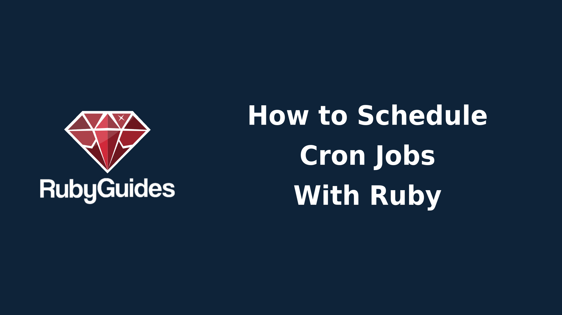 How to Schedule Cron Jobs in Ruby With the Whenever Gem