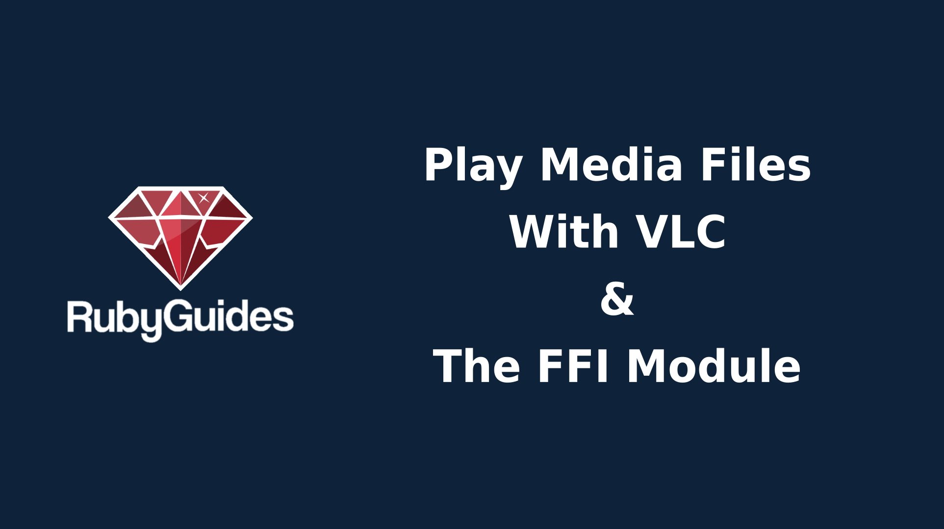 How to Play MP3 Files With Ruby, VLC The FFI Module