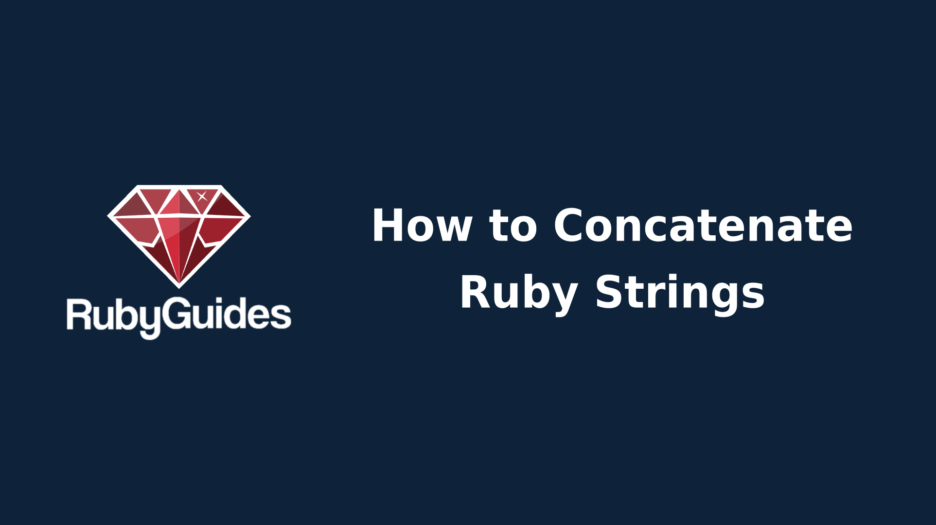 String Concatenation & Interpolation in Ruby (With Examples)