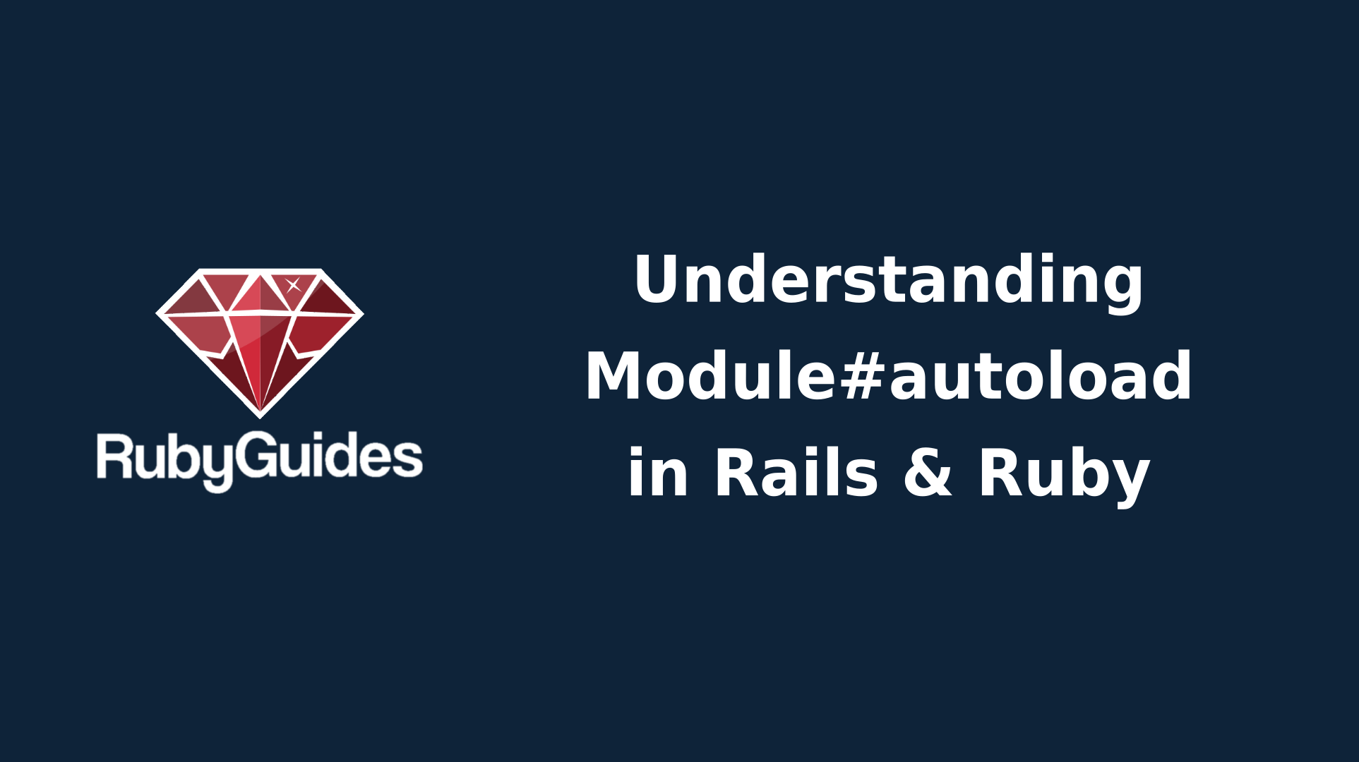 What is Module Autoloading in Ruby?