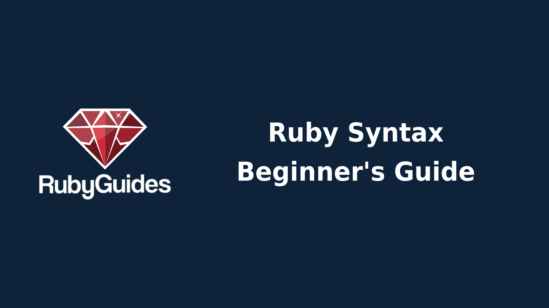Ruby Syntax Reference For Beginners